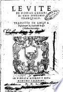 Le vite de dodici Cesari di Gaio Suetonio Tranquillo. Tradotte in lingua toscana per M. Paolo del Rosso cittadino fiorentino