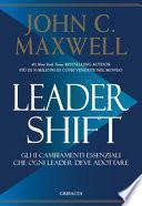 Leadershift. Gli 11 cambiamenti essenziali che ogni leader deve adottare