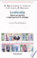 Leadership. Nuove prospettive e nuovi percorsi di sviluppo