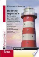 Leadership responsabile. Le 10 regole per essere leader nell'economia della conoscenza