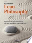 Lean Philosophy. Dallo zen al metodo Toyota per una nuova cultura d'impresa