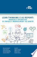Lean Thinking e A3 Report: Manuale Operativo di Project Management in Sanità