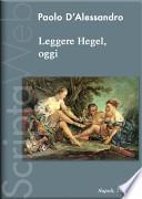 Leggere Hegel, oggi