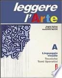 Leggere l'arte. Con espansione online. Per la Scuola media