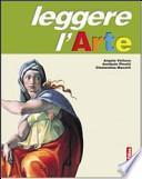 Leggere l'arte. Linguaggio visuale-Storia dell'arte. Con 36 schede. Per la Scuola media