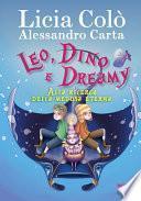 Leo, Dino e Dreamy alla ricerca della medusa eterna