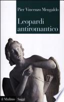 Leopardi antiromantico e altri saggi sui Canti