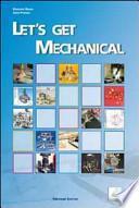 Let's get mechanical. Con espansione online. Con CD Audio. Per gli Ist. tecnici e professionali