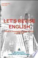 Let's revise english. Attività di comprensione di testi in lingua. Livelli B1/B2