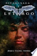 Letargo (Divani Saga - Libro 1)