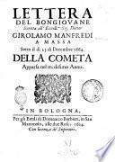 Lettera del bongiouane scritta all'eccell.mo sig. dottor Girolamo Manfredi a Massa sotto il dì 23 di decembre 1664. Della cometa apparsa nel medesimo anno