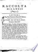 Lettera del sig. conte Giammaria Mazzucchelli bresciano. A' chiarissimi autori della Raccolta Milanese