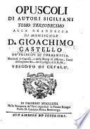 Lettera ... nella quale si recano due antichi documenti uno per le chiese della Terra di S. Angelo ... l'altro per quelle di Rametta [u.a.]