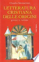 Letteratura cristiana delle origini greca e latina