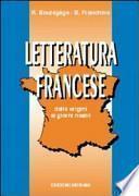 Letteratura francese. Per le Scuole