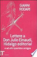 Lettere a don Julio Einaudi, hidalgo editorial e ad altri queridos amigos, 1952-1980