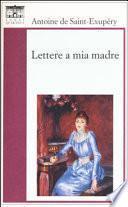 Lettere a mia madre