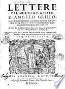 Lettere del molto R.P. abbate D. Angelo Grillo