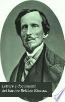 Lettere e documenti del barone Bettino Ricasoli