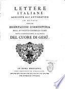 Lettere italiane aggiunte all'antirretico in difesa della dissertazione commonitoria dell'avvocato Cammillo Blasi sopra l'adorazione, e la festa del cuore di Gesu