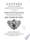 Lettere italiane aggiunte all ́antirretico in difesa delle Dissertazione commonitoria dell ́avocato---sopra l ́adorazione e la festa del Cuore de Gesú