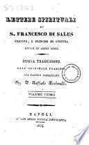 Lettere spirituali di S. Francesco Di Sales vescovo, e principe di Ginevra divise in sette libri