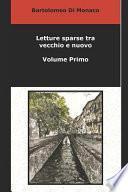 Letture Sparse Tra Vecchio e Nuovo - Volume Primo
