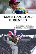 LEWIS HAMILTON, IL RE NERO
