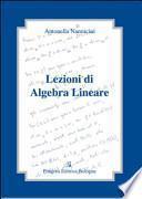 Lezioni di algebra lineare