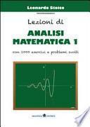 Lezioni di analisi matematica 1. Con 1000 esercizi e problemi svolti