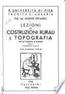 Lezioni di costruzioni rurali e topografia ...: Topografia rurale. Cenni di urbanistica rurale, a cura di A. Simonini