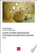 Lezioni di diritto internazionale ed europeo del patrimonio culturale