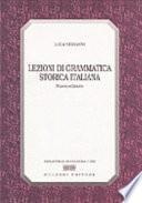 Lezioni di grammatica storica italiana