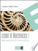 Lezioni di matematica. Per le Scuole superiori