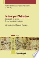 Lezioni per l'Adriatico. Argomenti in favore di una nuova euroregione