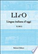 LI d'O. Lingua italiana d'oggi (2013)