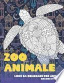 Libri da colorare per adulti - Grande stampa - Zoo Animale