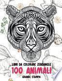 Libri da colorare Zendangle - Grande stampa - 100 Animali