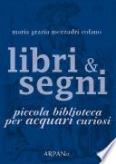 Libri & Segni: piccola biblioteca per Acquari curiosi