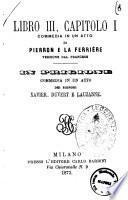 Libro 3., capitolo 1. commedia in un atto di Pierron e La Ferrière