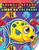 Libro da colorare di animali dell'oceano