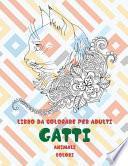 Libro da colorare per adulti - Colori - Animali - Gatti