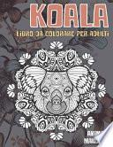 Libro da colorare per adulti - Mandala - Animali - Koala