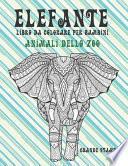 Libro da colorare per bambini - Grande stampa - Animali dello zoo - Elefante