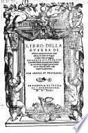 Libro della guerra de Ghotti ... fatto vulgare da Lodovico Petroni ... nuovamente stampato e corretto