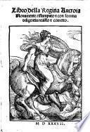 Libro della regina Ancroia. Novamente ristampato e con somma diligentia revisto e corretto