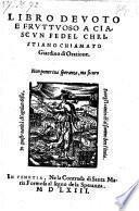 Libro Devoto e Fruttuoso a Ciascun Fedel Christiano Chiamato Giardino di Oratione