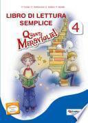 Libro di lettura semplice: Quante meraviglie! 4