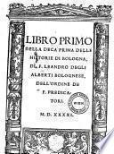 Libro primo [-decimo] della deca prima delle historie di Bologna