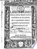Libro primo (-decimo) della deca prima (e libri I-IV della deca seconda) delle Historie di Bologna